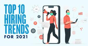 Animated masked individuals with text that reads Top 10 Hiring Trends for 2021